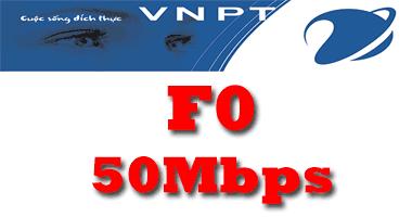 Gói cước cáp quang VNPT F0 tốc độ 50Mb miễn phí IP Tĩnh