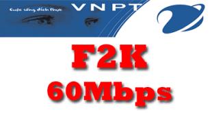 Gói cước cáp quang VNPT F2K tốc độ 60Mb