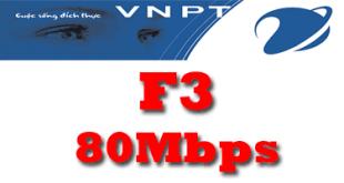Gói cước cáp quang VNPT F3 tốc độ 80Mb