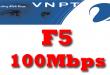 Gói cước cáp quang VNPT F5 tốc độ 100Mb